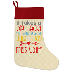 Teacher Quote Holiday / Christmas Stocking (Personalized)