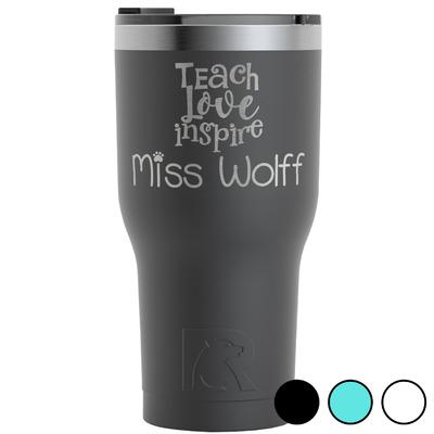 Teacher Quote RTIC Tumbler - 30 oz (Personalized)