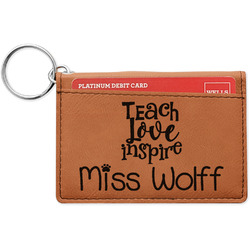 Teacher Quote Leatherette Keychain ID Holder (Personalized)