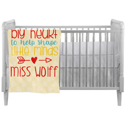 Teacher Quote Crib Comforter / Quilt (Personalized)