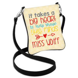 Teacher Quote Cross Body Bag - 2 Sizes (Personalized)
