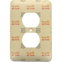Teacher Quote Electric Outlet Plate (Personalized)