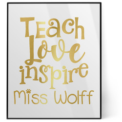 Teacher Quotes and Sayings 8x10 Foil Wall Art - White (Personalized)