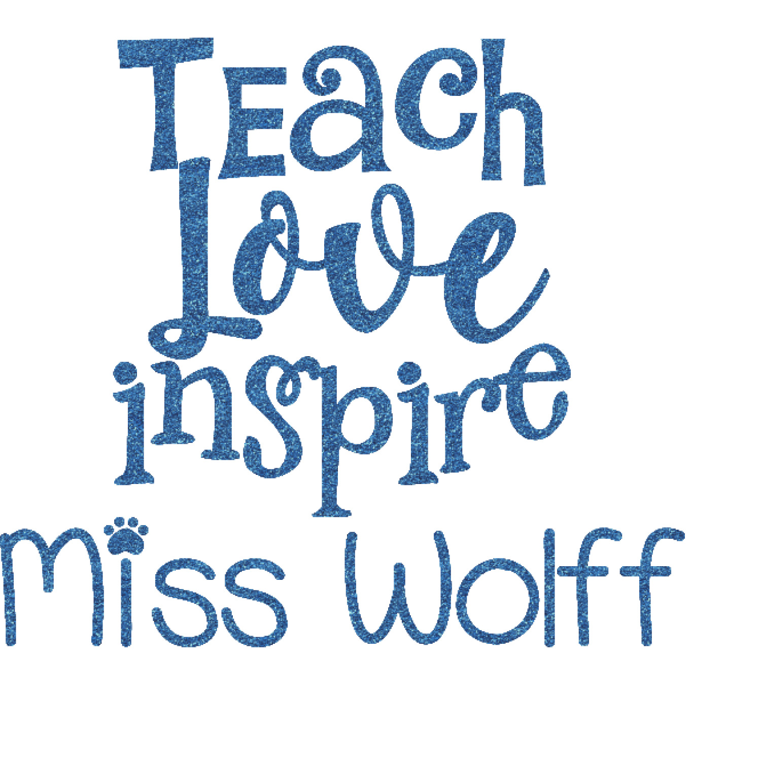 Teacher Quotes And Sayings Glitter Sticker Decal