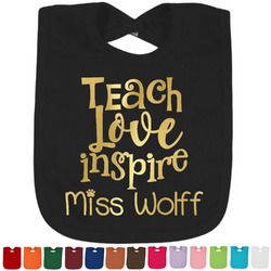 Teacher Quote Baby Bibs w/Foil (Personalized)