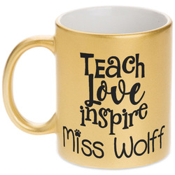 Teacher Quotes and Sayings Gold Mug (Personalized)
