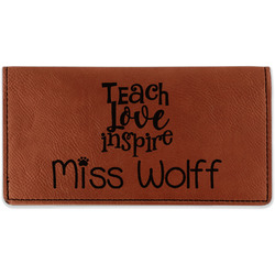 Teacher Quotes and Sayings Leatherette Checkbook Holder - Double Sided (Personalized)