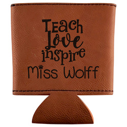 Teacher Quotes and Sayings Leatherette Can Sleeve (Personalized)