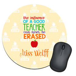 Teacher Quote Round Mouse Pad (Personalized)