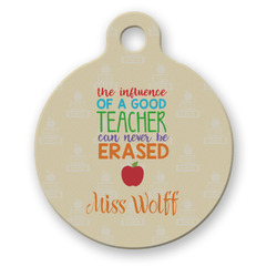 Teacher Quote Round Pet Tag (Personalized)