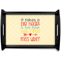 Teacher Quotes and Sayings Black Wooden Tray (Personalized)