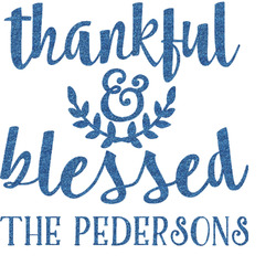 Thankful & Blessed Glitter Sticker Decal - Custom Sized (Personalized)