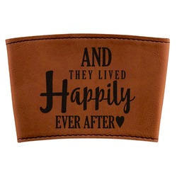 Wedding Quotes and Sayings Leatherette Cup Sleeve