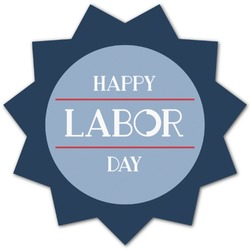 Labor Day Graphic Decal - Custom Sizes (Personalized)