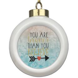 Inspirational Quotes Ceramic Ball Ornament