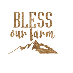 Farm House Glitter Iron On Transfer- Custom Sized (Personalized)