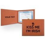 Kiss Me I'm Irish Leatherette Certificate Holder (Personalized)