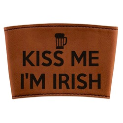 Kiss Me I'm Irish Leatherette Cup Sleeve