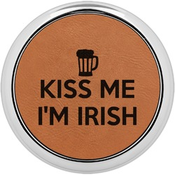Kiss Me I'm Irish Leatherette Round Coaster w/ Silver Edge - Single or Set (Personalized)