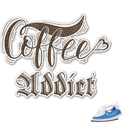 Coffee Addict Graphic Iron On Transfer (Personalized)