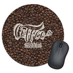 Coffee Addict Round Mouse Pad (Personalized)