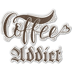 Coffee Addict Graphic Decal - Custom Sized (Personalized)