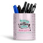 Nursing Quotes Ceramic Pen Holder