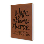 Nursing Quotes Leatherette Journal (Personalized)