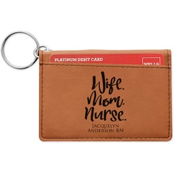 Nursing Quotes Leatherette Keychain ID Holder (Personalized)