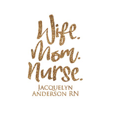 Nursing Quotes Glitter Iron On Transfer- Custom Sized (Personalized)