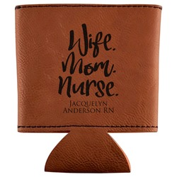 Nursing Quotes Leatherette Can Sleeve (Personalized)