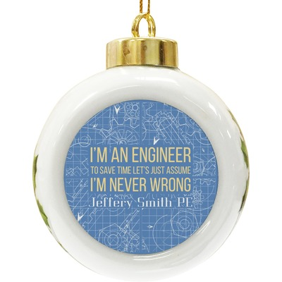 Engineer Quotes Ceramic Ball Ornament (Personalized)