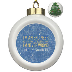 Engineer Quotes Ceramic Ball Ornament - Christmas Tree (Personalized)