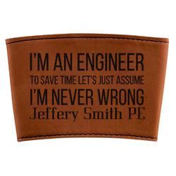 Engineer Quotes Leatherette Mug Sleeve (Personalized)