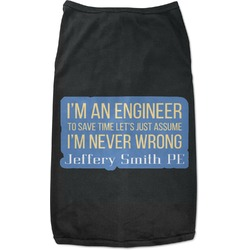 Engineer Quotes Black Pet Shirt (Personalized)
