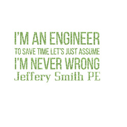 "Engineer Quotes Glitter Iron On Transfer - Up to 15""x15"" (Personalized)"