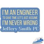 Engineer Quotes Graphic Iron On Transfer (Personalized)