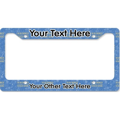 Engineer Quotes License Plate Frame - Style B (Personalized)
