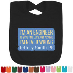 Engineer Quotes Bib - Select Color (Personalized)