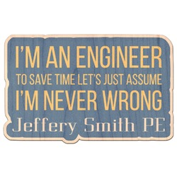 Engineer Quotes Genuine Maple or Cherry Wood Sticker (Personalized)