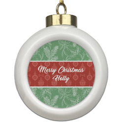 Christmas Holly Ceramic Ball Ornament (Personalized)