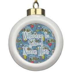 Welcome to School Ceramic Ball Ornament (Personalized)