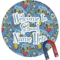 Welcome to School Round Fridge Magnet (Personalized)