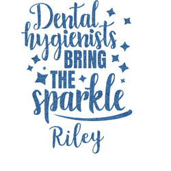 Dental Hygienist Glitter Sticker Decal - Custom Sized (Personalized)