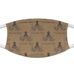 Octopus & Burlap Print Cloth Face Mask (T-Shirt Fabric) (Personalized)