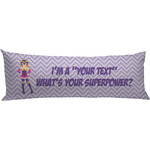 What is your Superpower Body Pillow Case (Personalized)