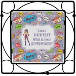What is your Superpower Square Trivet (Personalized)