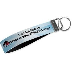 Super Dad Wristlet Webbing Keychain Fob