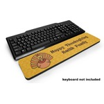 Happy Thanksgiving Keyboard Wrist Rest (Personalized)