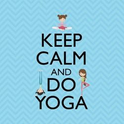 Keep Calm & Do Yoga